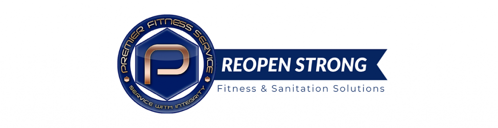 Reopen Strong - Premier Fitness Service